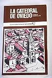 La Catedral de Oviedo (Colección popular asturiana ; 35)
