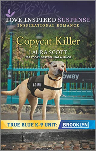 Copycat Killer (True Blue K-9 Unit: Brooklyn, 1)