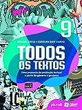 Todos os textos - 9º ano: Uma proposta de produção textual a partir de gêneros e projetos