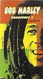 Canciones II de Bob Marley: 228 (Espiral / Canciones)