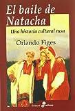El baile de Natacha (Biografías)