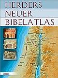 Herders neuer Bibelatlas - Wolfgang Zwickel