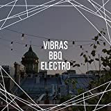 Vibras BBQ Electro