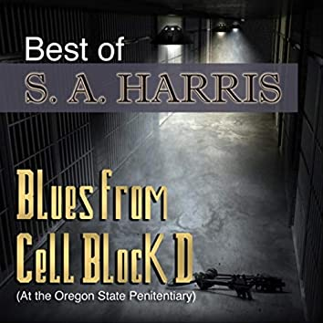 Best Of: Blues from Cell Block D (At the Oregon State Penitentiary)
