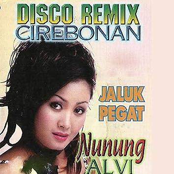 Disco Remix Cirebonan (Jaluk Pegat)