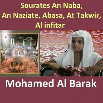 Sourates An Naba, An Naziate, Abasa, At Takwir, Al Infitar (Quran - Coran - Islam)