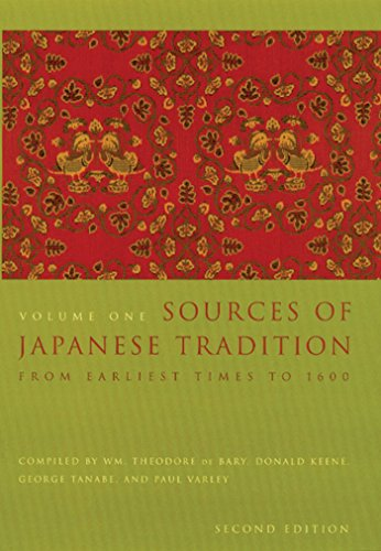 Sources of Japanese Tradition: From Earliest Times to 1600 (Introduction to Asian Civilizations Book 1) (English Edition)