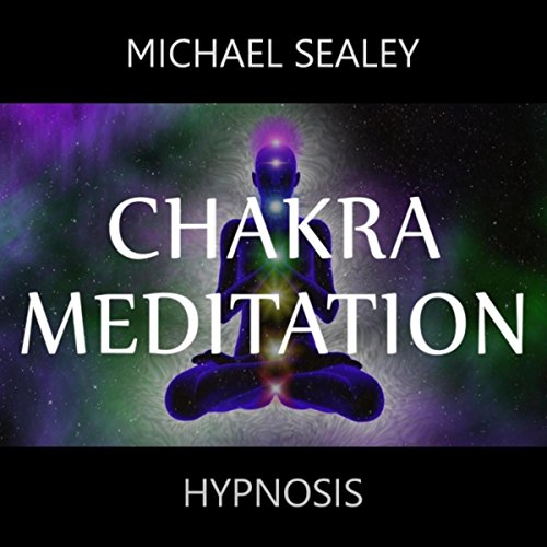Chakra Meditation (With Guided Hypnosis)