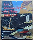 Les canonnières de Chine, 1900-1945