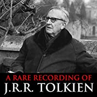 A Rare Recording of J.R.R. Tolkien audio book