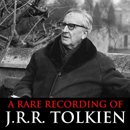 A Rare Recording of J.R.R. Tolkien cover art