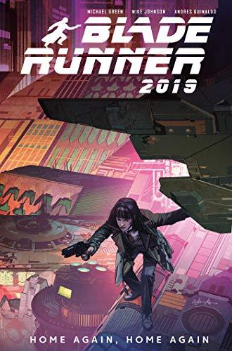 Blade Runner 2019: Vol. 3: Home Again, Home Again: Volume 3: Home Again, Home Again