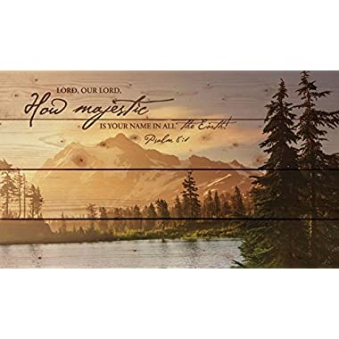 P Graham Dunn Lord, How Majestic is Your Name Mountain Lake Scene 14 x 24 Wood Pallet Wall Art Sign Plaque