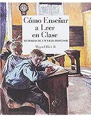 Cómo enseñar a leer en clase: Memorias de un viejo profesor: 18 (Reino de Cordelia)