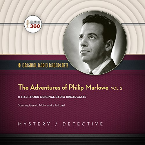The Adventures of Philip Marlowe, Vol. 2 audiobook cover art