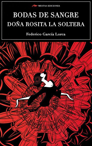 Scu. Bodas De Sangre - Doña Rosita La Soltera (Ed.Integra): 80 (Selección clásicos universales)