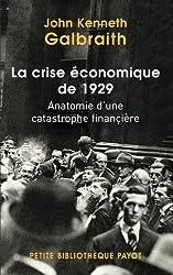 livre La crise économique de 1929 : Anatomie d'une catastrophe financière