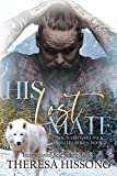 His Lost Mate (The Ward Wolf Pack Novella Series, Book 1) (Kindle Edition)