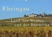 Rheingau - Land des Weines und der Bauwerks (Wandkalender 2022 DIN A2 quer): Herrliche Landschaften mit Weinfelder, Schloesser unf Kloester (Monatskalender, 14 Seiten )