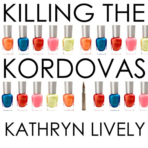 Killing the Kordovas audiobook cover art