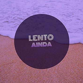 # 1 Album: Lento Ainda