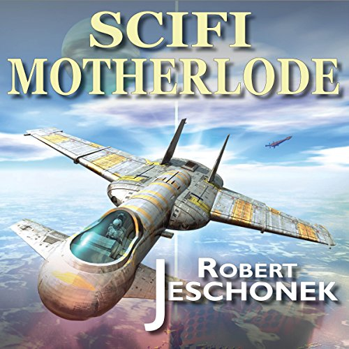 Sci-Fi Motherlode audiobook cover art