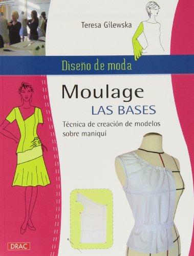 Diseño de moda. Moulage. Las bases (Labores (drac))