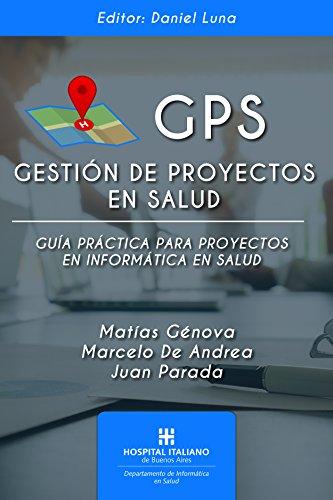 GPS: Gestión de Proyectos en Salud