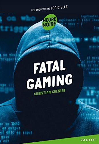 Fatal gaming
