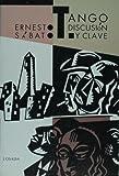 Tango, discusion y clave (Ediciones Varias) (Spanish Edition)