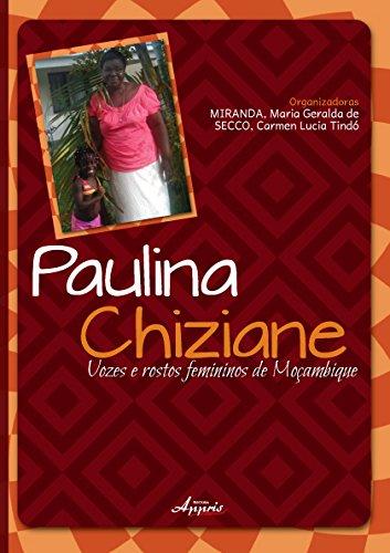 Paulina Chiziane. Vozes e Rostos Femininos de Mocambique