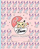 Cute Eevee. Eevee Notebook: Pokemon Composition Notebook, Anime Lover Notebook, Gift, School&Office, Pokemon, Eevee, Pokemon Go, Cute Kawaii pokemon, ... for kids, (130 Wide Ruled Pages, 7.5 x 9.25)