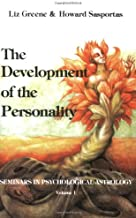 The Development of the Personality: Seminars in Psychological Astrology ; V. 1