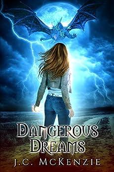 Dangerous Dreams: A Novella (Obsidian Flame Book 1) by [J. C. McKenzie]