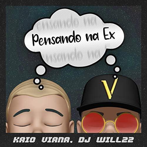 Kaio Viana & DJ Will22