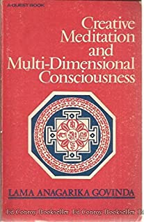 Creative Meditation and Multi-Dimensional Consciousness