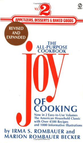 Download The Joy of Cooking: Volume 2: Appetizers, Desserts and Baked Goods 0451195159