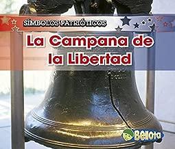 La Campana de la Libertad / The Liberty Bell (Símbolos patrióticos) (Spanish Edition)