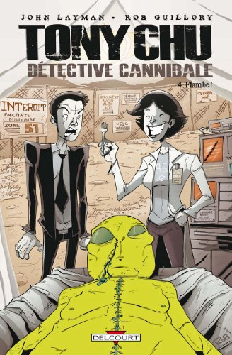 Tony Chu, Détective Cannibale T04 : Flambé !