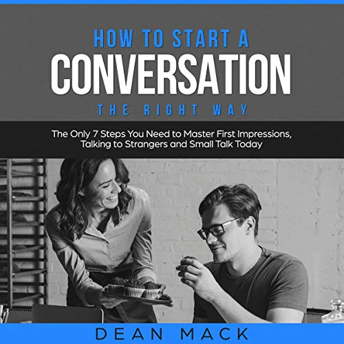 How to Start a Conversation the Right Way cover art