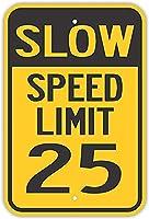 安全標識-低速制限25。金属錫標識通知警告標識