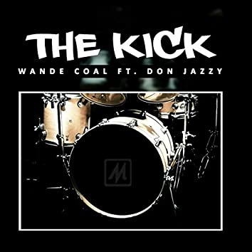 The Kick (feat. Don Jazzy)