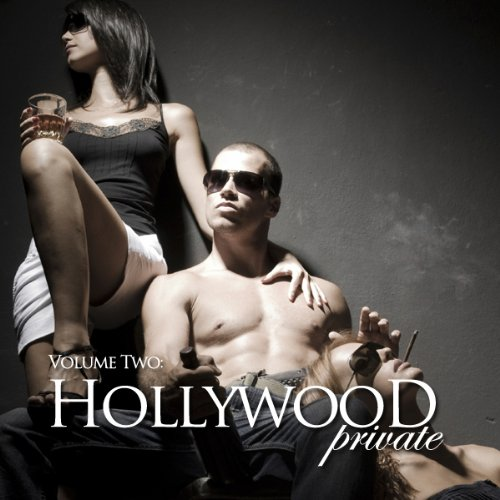 Hollywood Private - Volume 3 - Erotic Short Stories audiobook cover art