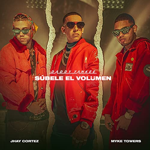 Daddy Yankee, Myke Towers & Jhay Cortez