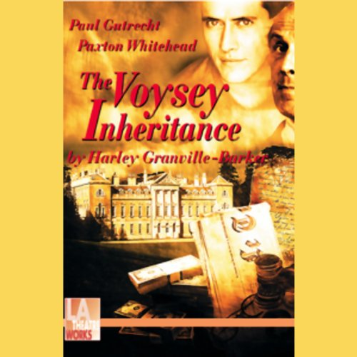 The Voysey Inheritance audiobook cover art