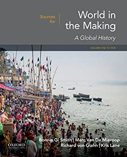 Sources for World in the Making: Volume 1: To 1500