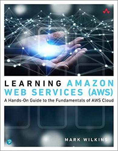Wilkins, M: Learning Amazon Web Services (AWS)