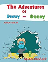 The Adventures of Dewey and Gooey