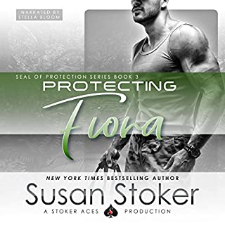 Protecting Fiona     SEAL of Protection, Book 3              Written by:                                                                                                                                 Susan Stoker                               Narrated by:                                                                                                                                 Stella Bloom                      Length: 6 hrs and 16 mins     2 ratings     Overall 5.0