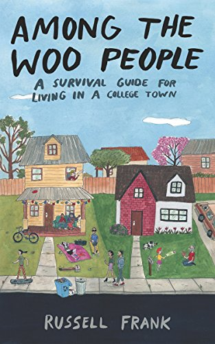 Among the Woo People: A Survival Guide for Living in a College Town (Keystone Books) (English Edition)